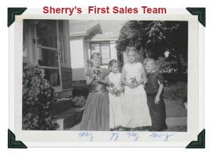 Sherry's First Sales Team